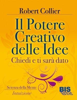 Il Potere creativo delle idee - Ebook