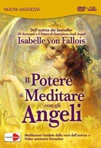 Il Potere di Meditare con gli Angeli - On Demand
