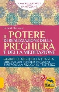Il Potere di Realizzazione della Preghiera e della Meditazione USATO - Libro