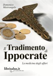 Il Tradimento di Ippocrate - Libro