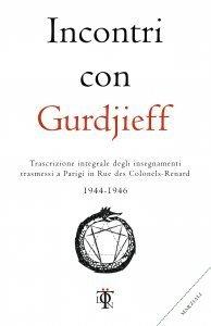 Incontri con Gurdjieff 1944 - 1946 - Libro