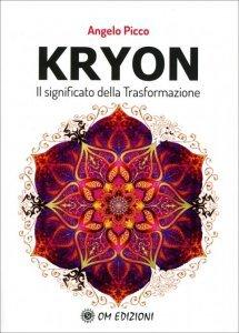 Kryon - Il Significato della Trasformazione - Libro