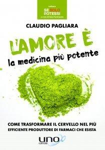 L'Amore è la Medicina più Potente - Libro