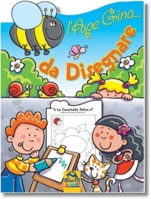 L'ape Gina... da Disegnare - Libro