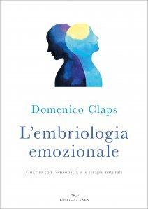 L'Embriologia Emozionale - Libro