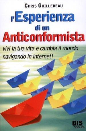 L'Esperienza di un Anticonformista - Libro