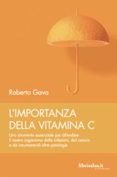 L' Importanza della Vitamina C - Libro