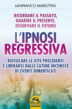 L'Ipnosi Regressiva - Ebook