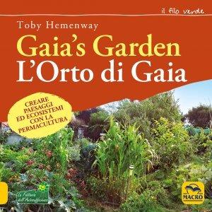 Gaia's Garden. L'Orto di Gaia - Libro