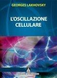 L'Oscillazione Cellulare - Libro