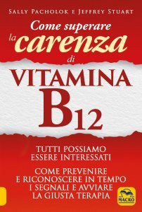Come Superare la Carenza di Vitamina B12 - Libro