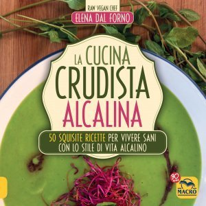 La Cucina Crudista Alcalina - Libro