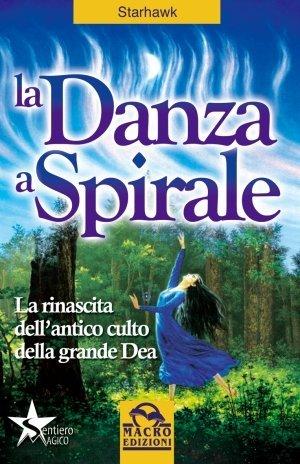 La Danza a Spirale - Ebook