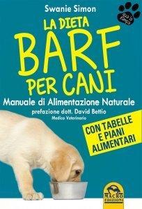 La Dieta BARF per Cani - Ebook