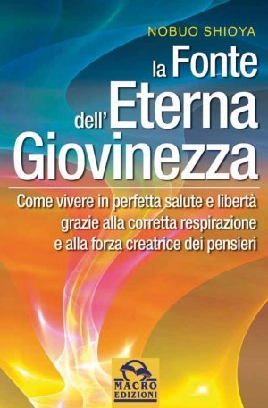 La Fonte dell'Eterna Giovinezza - Ebook