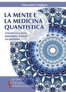 La Mente e la Medicina Quantistica - Ebook
