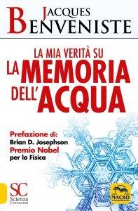 La Mia Verità sulla Memoria dell'Acqua USATO - Libro