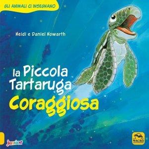 La Piccola Tartaruga Coraggiosa - Libro