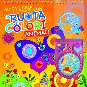 La Ruota dei Colori - Animali - Libro