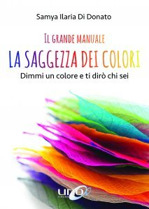 La Saggezza dei Colori - Il Grande Manuale - Libro