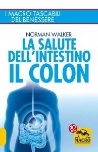La Salute dell'Intestino - Il Colon - Libro