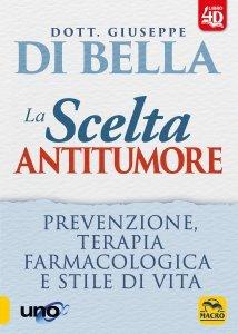 La Scelta Antitumore - Libro