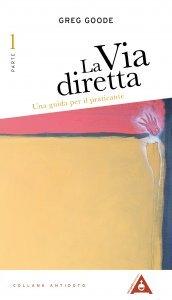 La Via Diretta - 1° parte - Libro
