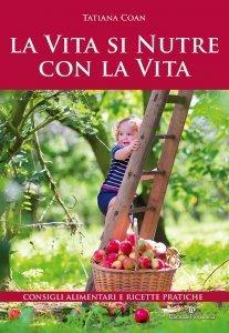 La Vita si Nutre con la Vita - Libro