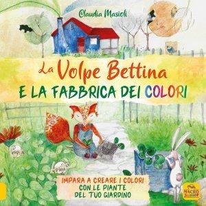 La Volpe Bettina e la Fabbrica dei Colori - Libro