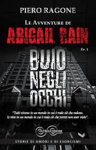 Le Avventure di Abigail Rain - Buio negli Occhi - Ep. 1 - Libro
