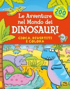 Le Avventure nel Mondo dei Dinosauri - Libro