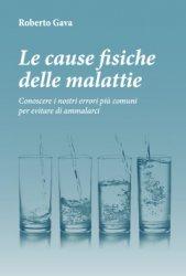 Le Cause Fisiche delle Malattie - Libro