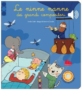 Le Ninne Nanne dei Grandi Compositori - SONORO - Libro