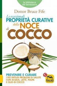 Le Eccezionali Proprietà Curative della Noce di Cocco - Libro