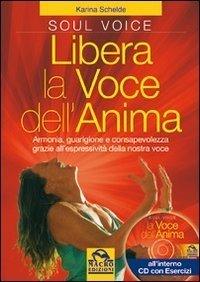Libera la Voce dell'Anima - Libro + CD