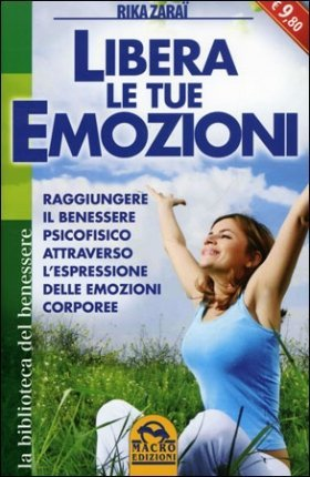 Libera le tue Emozioni - Libro