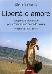 Libertà e Amore - Libro