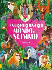 Lo Straordinario Mondo delle Scimmie - Libro