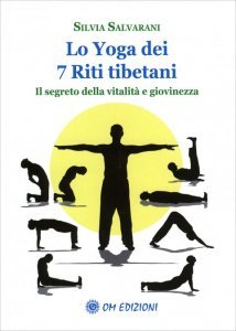 Lo Yoga dei 7 Riti Tibetani - Libro