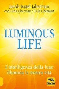 Luminous Life - Libro