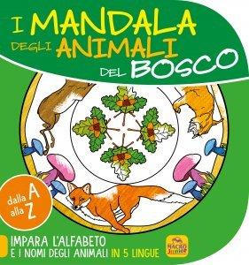 Mandala degli animali del Bosco - 7-9 anni - Libro