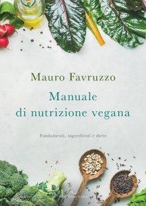 Manuale di Nutrizione Vegana - Libro