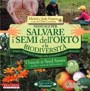 Manuale per Salvare i Semi dell'Orto e la Biodiversità - Libro
