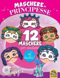 Maschere di Principesse - Libro