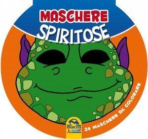 Maschere Spiritose - Libro