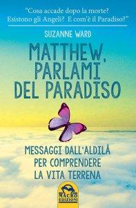 Matthew, Parlami del Paradiso - Libro