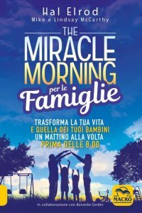 Miracle Morning per le Famiglie - Libro
