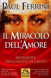 Il Miracolo dell'Amore - Libro