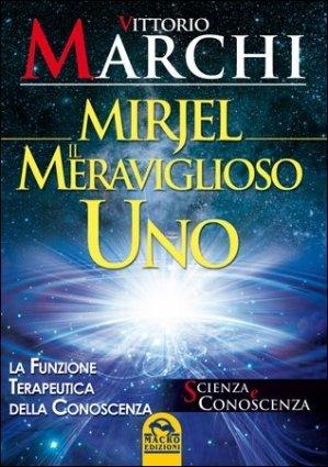 Mirjel - Il Meraviglioso Uno - Libro