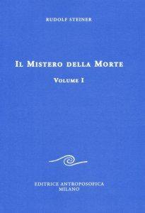 Mistero della Morte - Vol. I - Libro